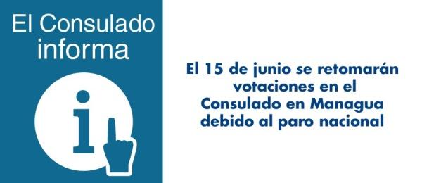 15 de junio se retomarán votaciones en el Consulado en Managua debido al paro nacional